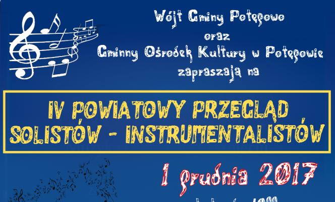 IV powiatowy przegląd solistów – instrumentalistów w potęgowie